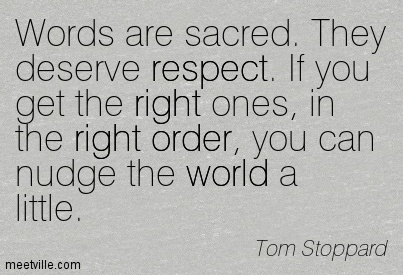 Quotation-Tom-Stoppard-respect-right-theater-order-world-Meetville-Quotes-251833