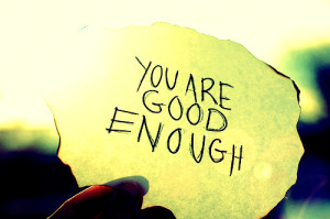 you-are-good-enough-300x199
