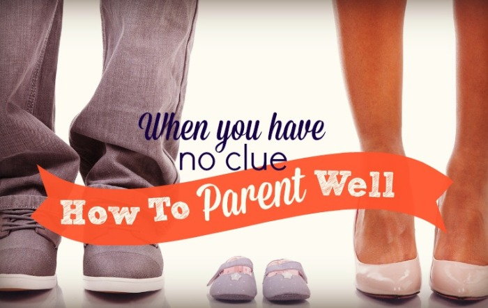 Are you a clueless parent? Here's my #1 Parenting Tip.