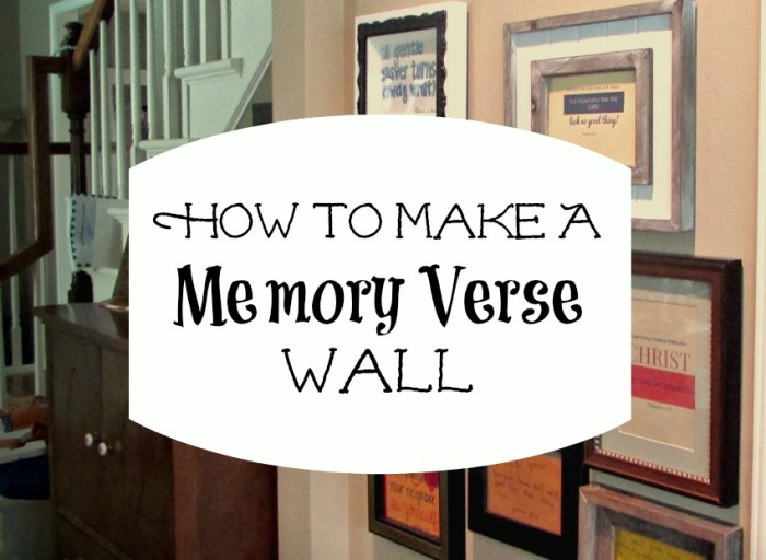 How To Make a Memory Verse Wall