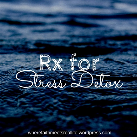 Rx for Stress Detox