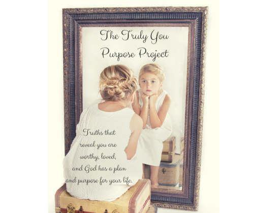 The Truly You Purpose Project God Knows and Loves You Anyway